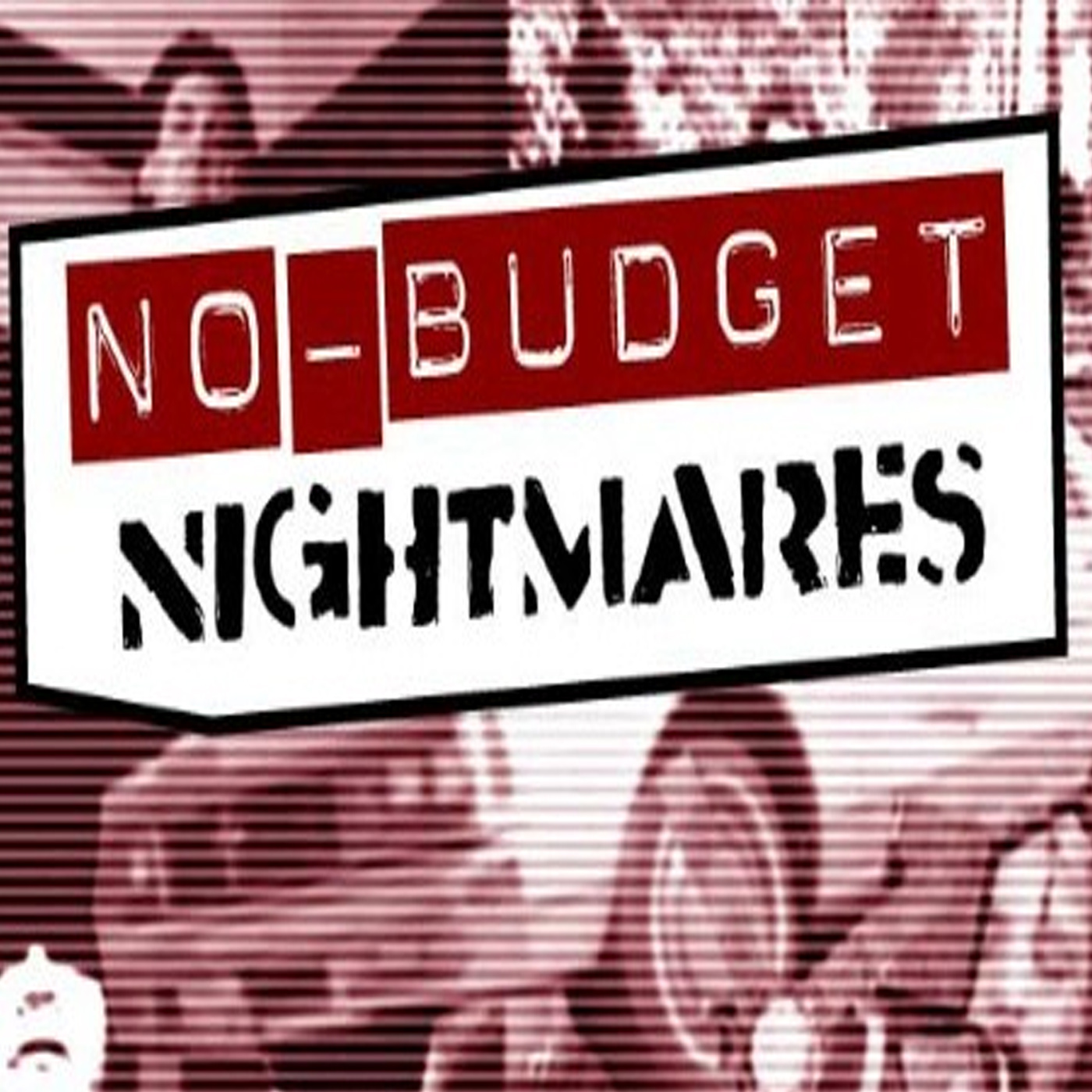 No-Budget Nightmares